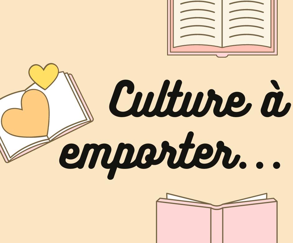 La culture à emporter....png